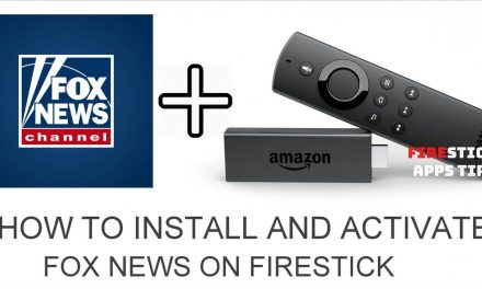 How to Install and Activate Fox News on Firestick 2020
