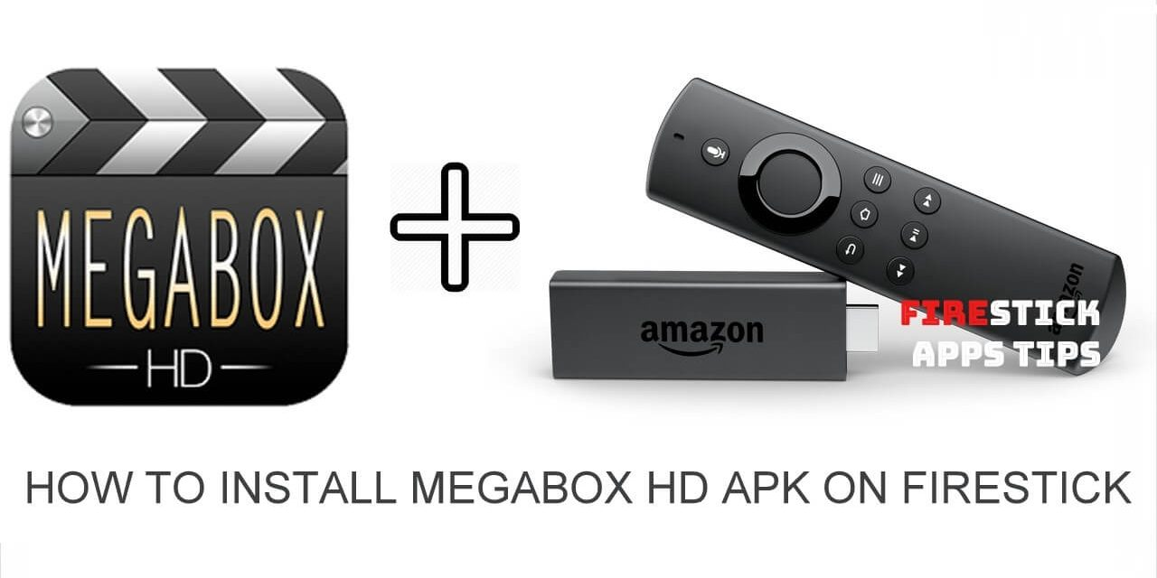 How to Install Megabox HD Apk on Firestick 2020