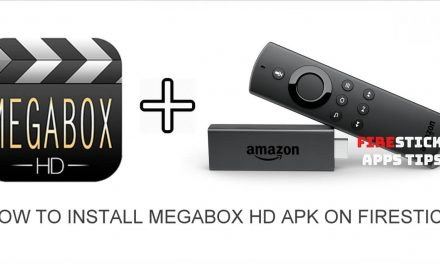 How to Install Megabox HD Apk on Firestick 2020
