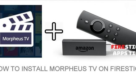 How to Install Morpheus TV on Firestick [2020]