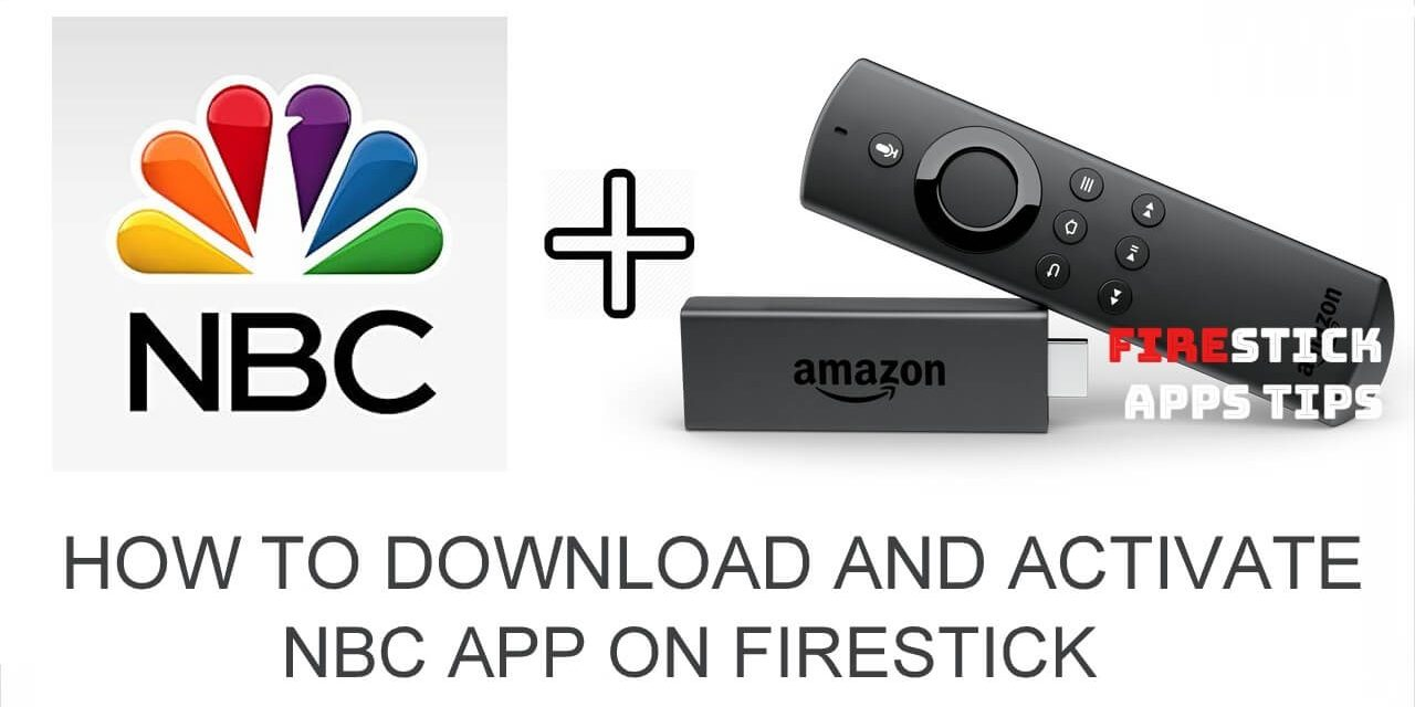 How to Install NBC on Firestick [Updated 2020]