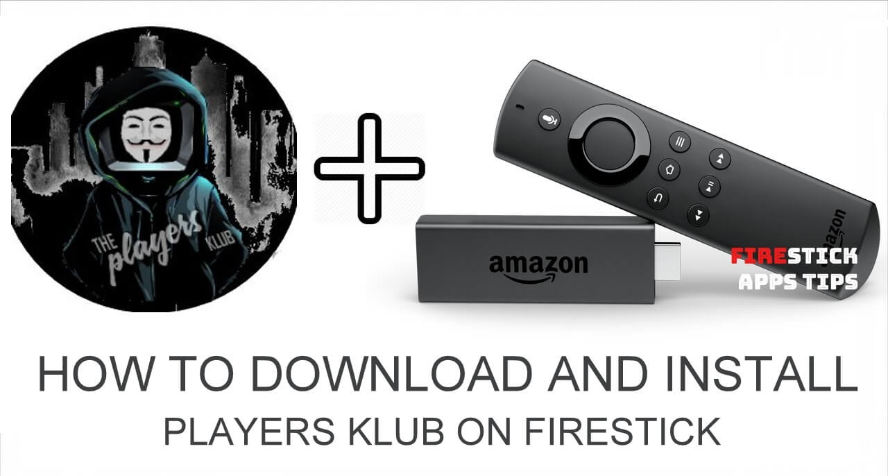 How to Download and Install Players Klub on Firestick 2021
