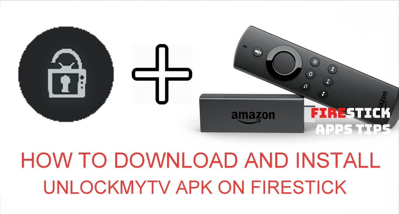 How to Download and Install UnlockMyTV Apk on Firestick 2021