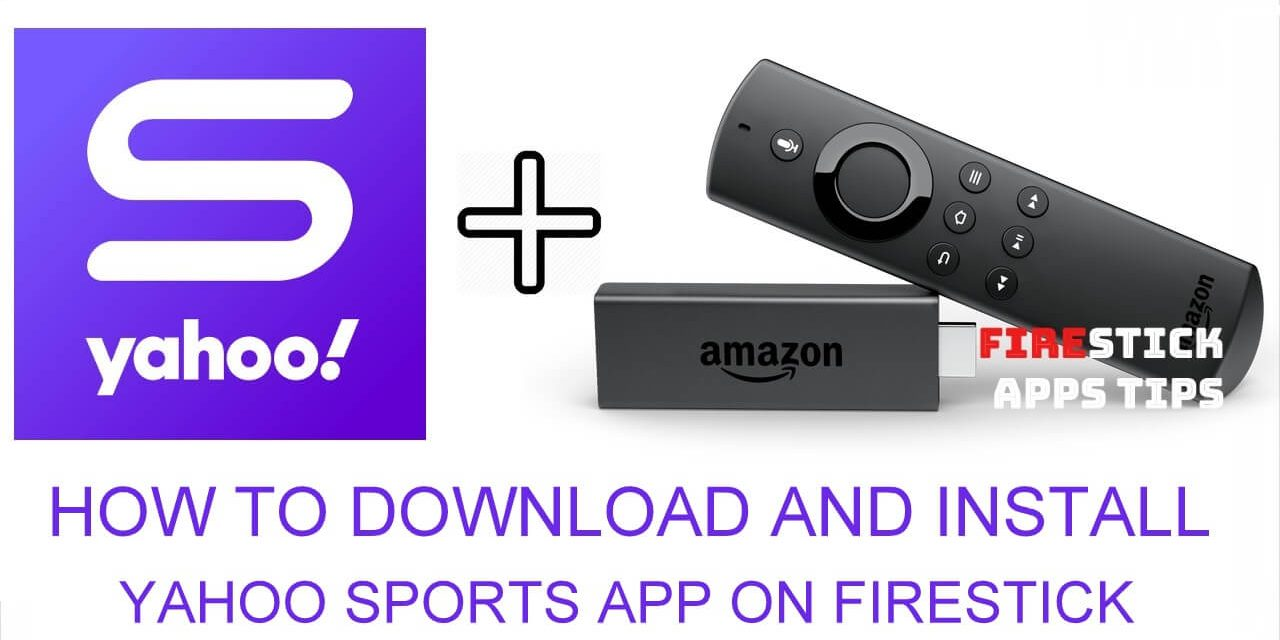 How to Install Yahoo Sports App on Firestick / Fire TV [2020]