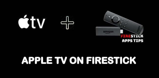 How to Install Apple TV App on Firestick / Fire TV [2020]