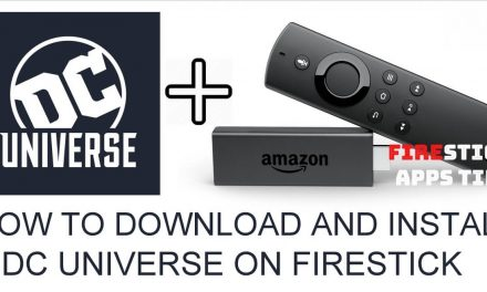 How to Install DC Universe on Firestick / Fire TV [2021]