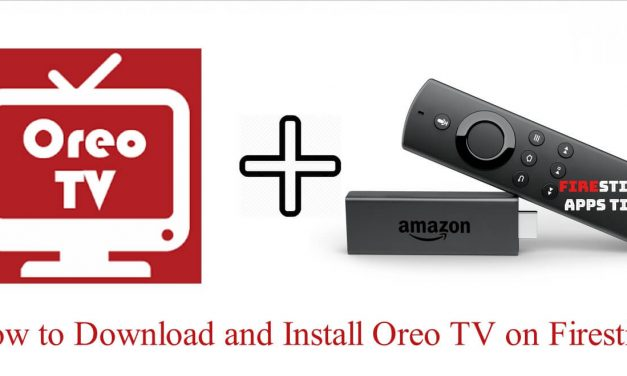 How to Download and Install Oreo TV on Firestick [2020]