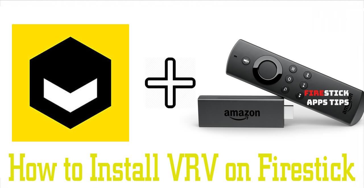 Download VRV on Firestick