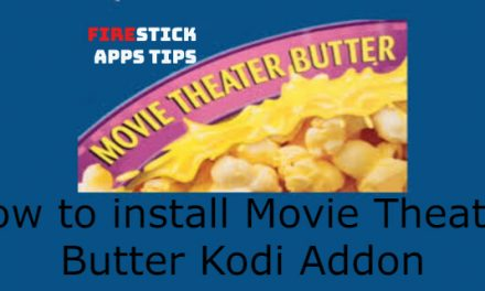 How to Install Movie Theatre Butter Kodi Addon [2020]