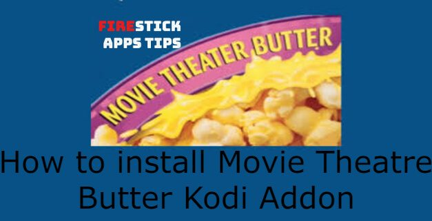 How to Install Movie Theatre Butter Kodi Addon [2021]