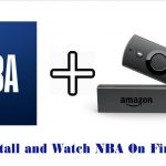 How to Install and Watch NBA On Firestick Live [2020]