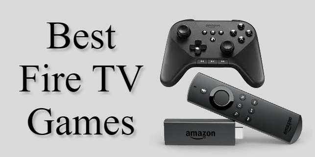 15 Best Amazon Firestick Games in 2020 You Should Play