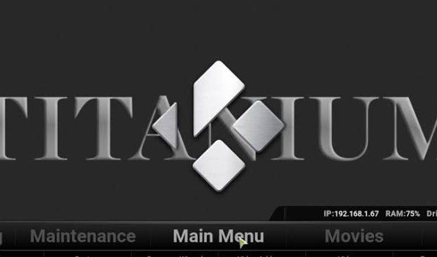 How to Install Titanium Build on Kodi [2021]
