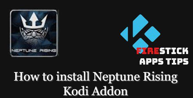 How to Install Neptune Rising Kodi Addon [2021]