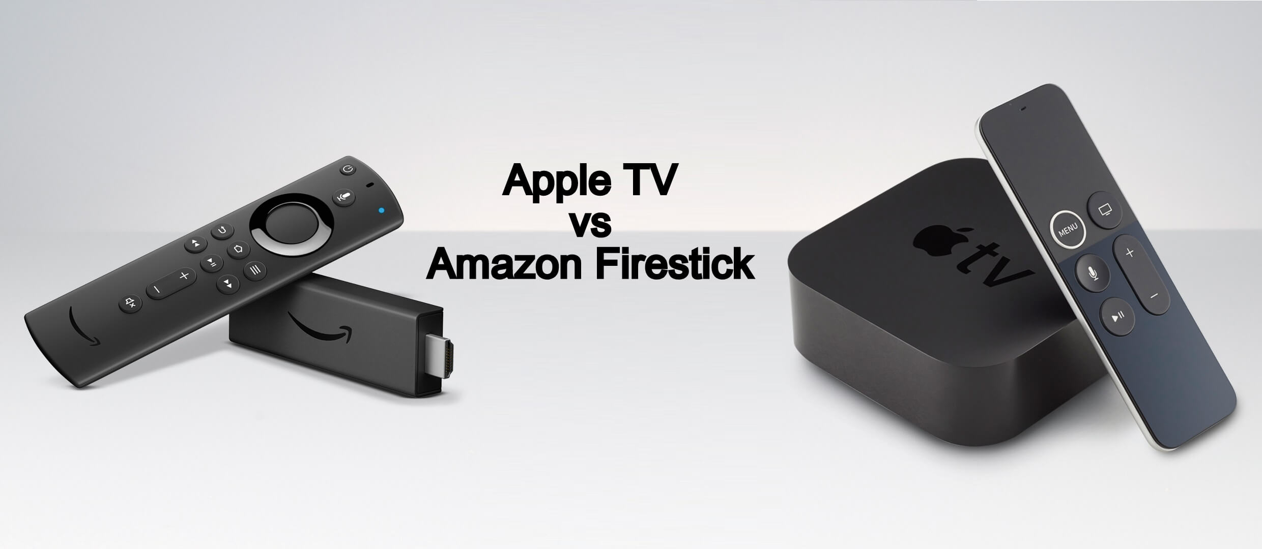 Apple TV vs Amazon Firestick