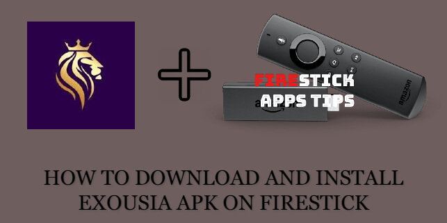 How to Download and Install Exousia APK on Firestick / Fire TV [2020]