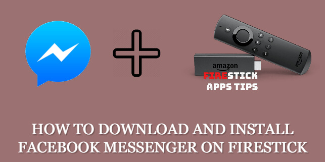How to Download and Install Facebook Messenger on Firestick [2021]