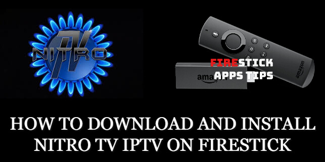 How to Download and Install Nitro TV IPTV on Firestick [2020]