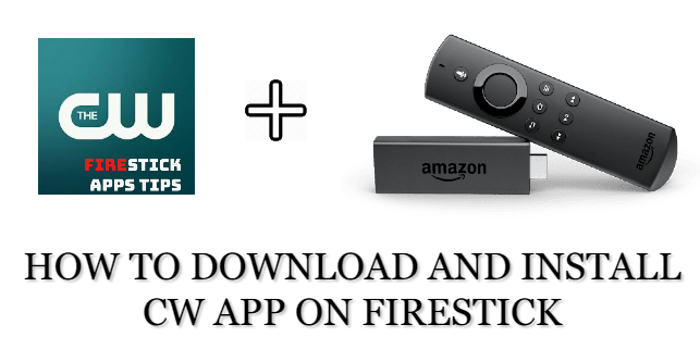 How to Download & Install CW App on Firestick