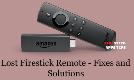 Lost Firestick Remote? fixes and solutions
