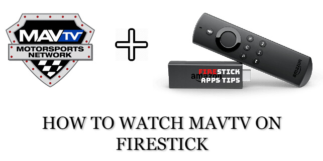 Mavtv on Firestick [2020] – How to Watch without cable