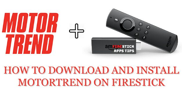 How to download Motortrend on firestick [2020]
