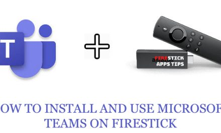 How to install and use Microsoft teams on Firestick