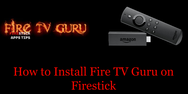 How to install Fire TV Guru on Firestick [Guide]