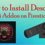 How to Install Descent Kodi Addon on Firestick
