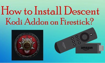 How to Install Descent Kodi Addon on Firestick