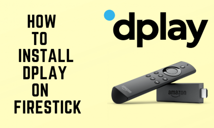 How to Download and Install Dplay on Firestick