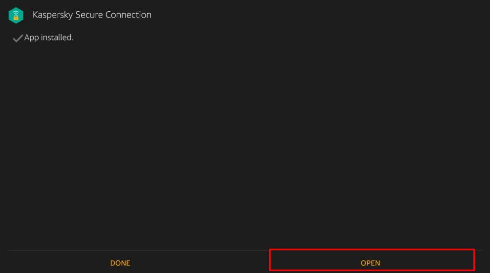 Open Kaspersky VPN for Firestick
