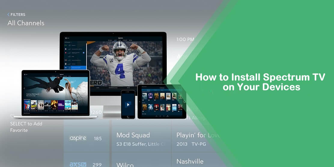 How to Install the Spectrum TV App On My Devices?