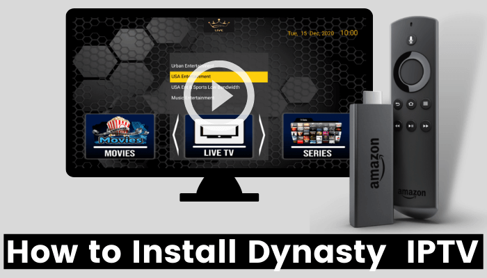 How to Install Dynasty IPTV on Firestick   Live TV Channels