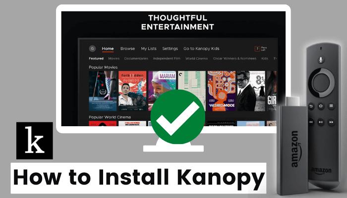How to Install Kanopy on Firestick / Fire TV