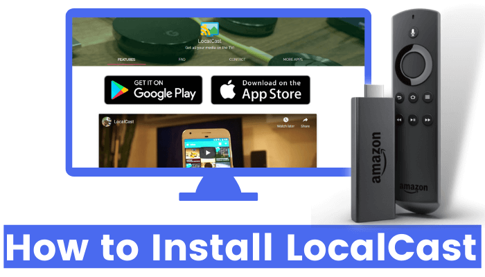 How to Install LocalCast on Firestick in Less Than a Minute