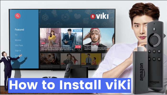 How to Install Viki on Firestick   Movies & Drama