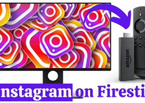 How to Use Instagram on Firestick   2 Easy Ways