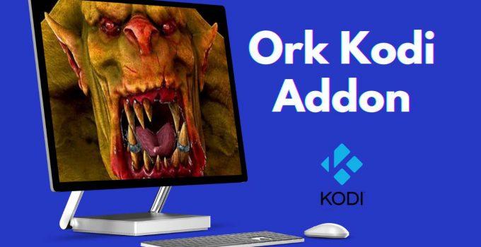 How to Install Ork Kodi Addon on Firestick in 2021