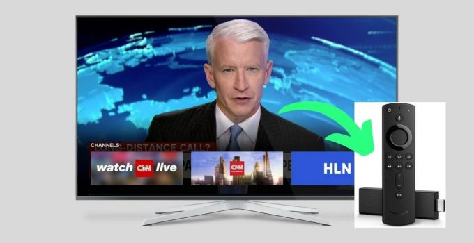 How to Stream CNN on Firestick for Free