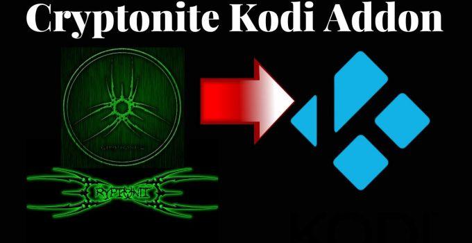 Cryptonite Kodi Addon: How to Add and Stream