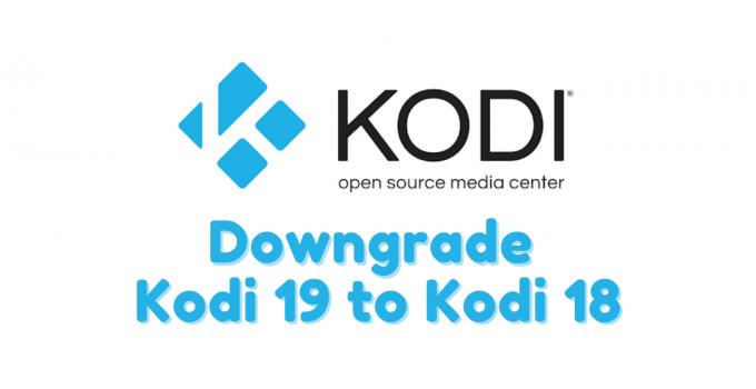 How to Downgrade Kodi 19 to Kodi 18 [Safe Method]