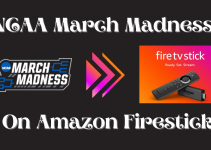 How to Watch NCAA March Madness on Firestick
