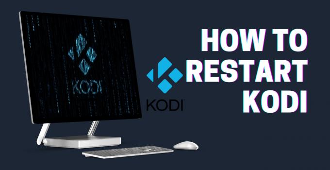 How to Restart Kodi on Any Device