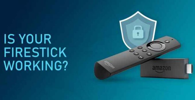 How to Check if a VPN is Working on Firestick
